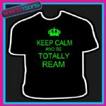 KEEP CALM AND BE TOTALLY REAM ESSEX MENS ADULT TSHIRT